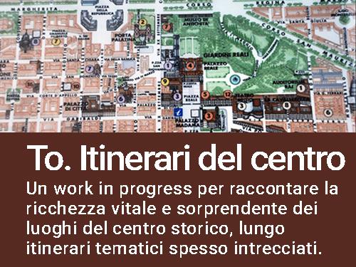To. Itinerari del centro